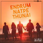 Endrum Natpe Thunai Songs