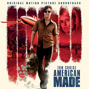 American Made (Original Motion Picture Soundtrack) Songs