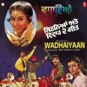 Wadhaiyaan Songs