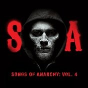 Songs Of Anarchy, Vol. 4 (Music From Sons Of Anarchy) Songs