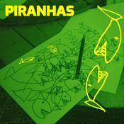 Piranhas Songs