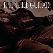 Slide Guitar, Bottles, Knives & Steel Songs