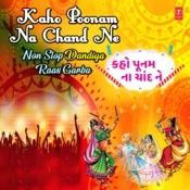 Kaho Poonam Na Chand Ne - Non Stop Dandiya Raas Garba(Remix By Kedrock,Sd Style) Song