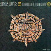 Stan Getz With Guest Artist Laurindo Almeida Songs