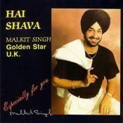 Hai Shava - Malkit Singh  Songs