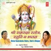 Shree Ramraksha Stotra, Stuti & Bhajan Songs