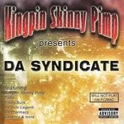 Kingpin Skinny Pimp Presents Da Syndicate (Parental Advisory) Songs