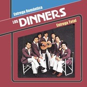 Los Dinners - Entrega Romntica, Entrega Total Songs