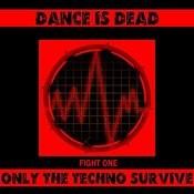 Dance Is Dead Fight One Songs