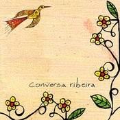 Conversa Ribeira Songs