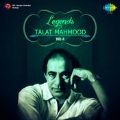 Legends Talat Mahmood Volume 3 Songs