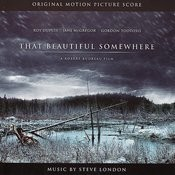 That Beautiful Somewhere: Original Motion Picture Score Songs