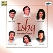 Ishq (romantic Ghazals) Songs