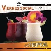 Viernes Social... A Lo Tropical Songs