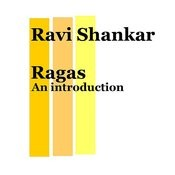 Ragas, An Introduction Songs