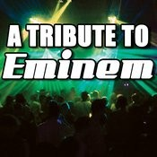 A Tribute To Eminem Songs