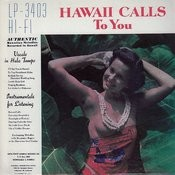 Hawaii Calls To You Songs