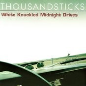 White Knuckled Midnight Drives Songs