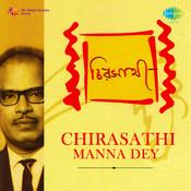 Manna Dey - Chirasathi Songs