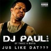 Jus Like Dat??? (Parental Advisory) Songs