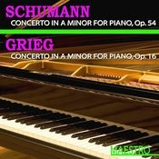 Grieg: Piano Concerto In A Minor, Op. 16 - Schumann: Piano Concerto In A Minor, Op. 54 Songs
