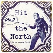 Hit The North Vol. 2 Songs