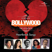 Forever Bollywood Legends - Sad Songs