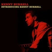 Introducing Kenny Burrell Songs