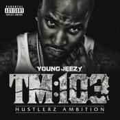 TM:103 Hustlerz Ambition Songs