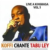 Koffi Olomide Chante Tabu Ley Rochereau : Live A Kinshasa Vol.1 Songs