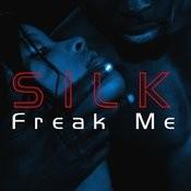 Freak Me Songs
