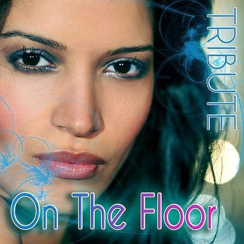 On The Floor (Jennifer Lopez Tribute) Song Download: On