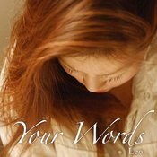 Your Words Song