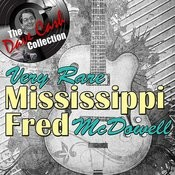 Very Rare Mississippi Fred - [The Dave Cash Collection] Songs