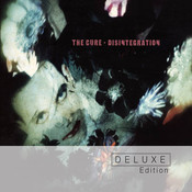 Disintegration (Deluxe Edition) Songs