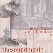 The Sound Inside: Music And Architecture Songs