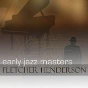 Early Jazz Masters - Fletcher Henderson Songs