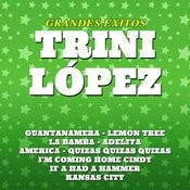 Grandes Exitos Trini Lopez Songs