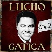 Lucho Gatica. Vol. 2 Songs