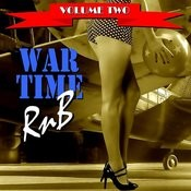 War Time R&B Volume Two Songs