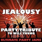 Jealousy (Party Tribute To Will Young) Songs