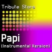 Jennifer Lopez - Papi (Instrumental Version) Songs