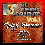 3 De Tierra Caliente Vol.1 Songs