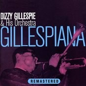 Gillespiana (Remastered) Songs