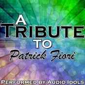 A Tribute To Patrick Fiori Songs