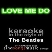 Love Me Do (Originally Performed By The Beatles) [Karaoke Audio Version] Song