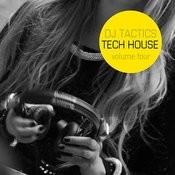 Dj Tactics: Tech House Vol.4 Songs