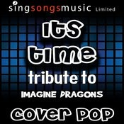It's Time (Tribute To Imagine Dragons) [Karaoke Audio Version] Songs
