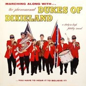 Marching Along With The Phenomenal Dukes Of Dixieland Songs
