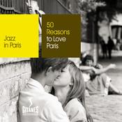 50 Reasons To Love Paris Songs